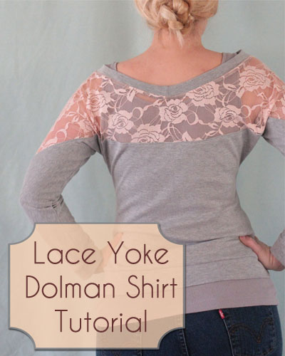 Lace Yoke Dolman Shirt Tutorial